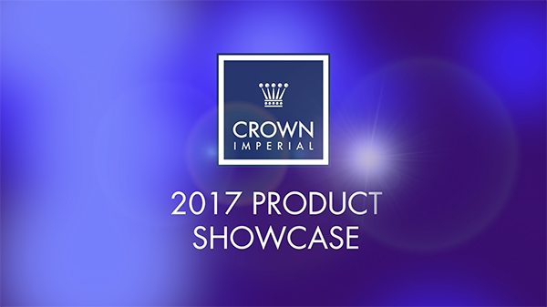 CROWN IMPERIAL 2017 SHOWCASE