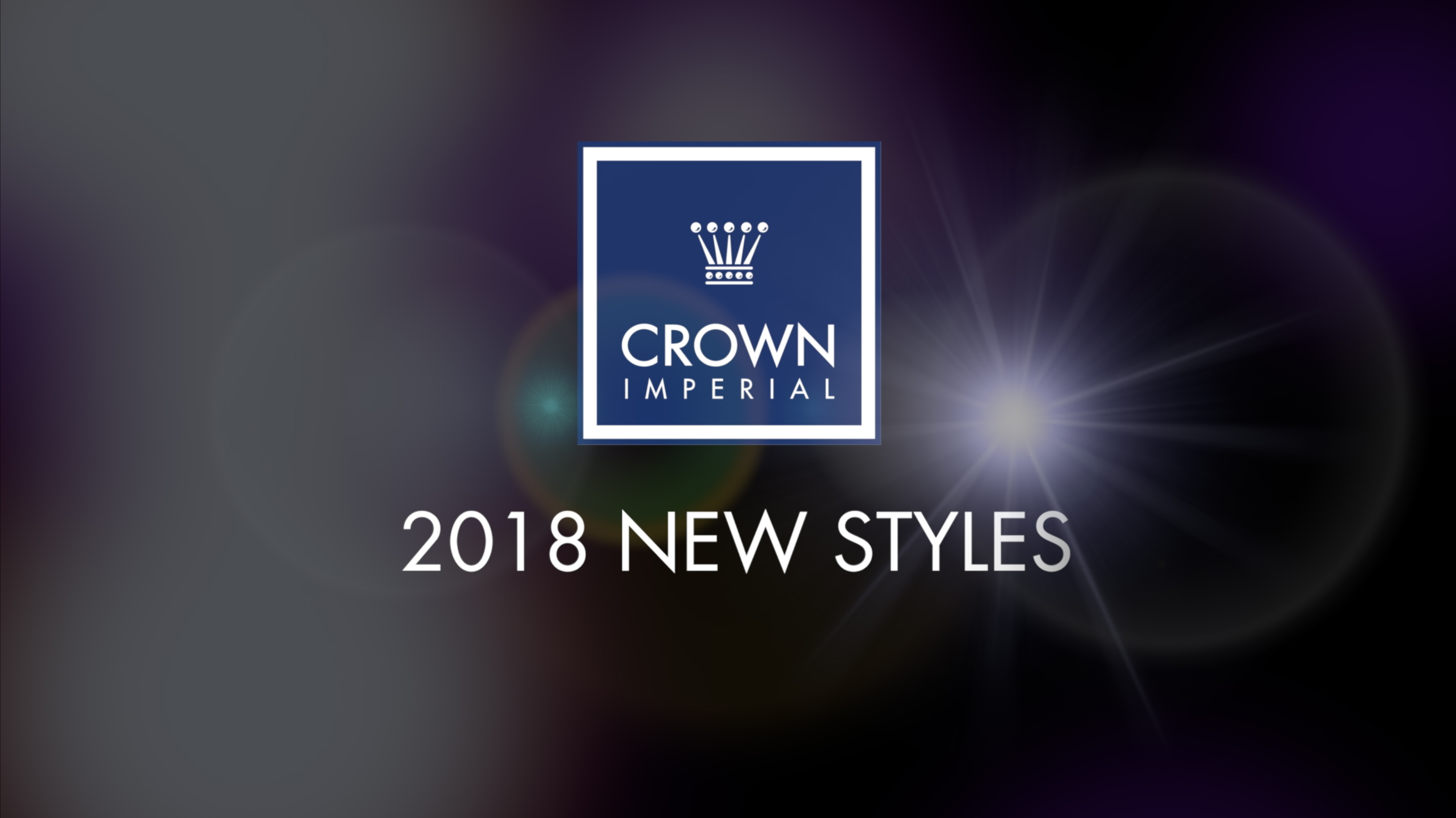 CROWN IMPERIAL 2018 NEW STYLES